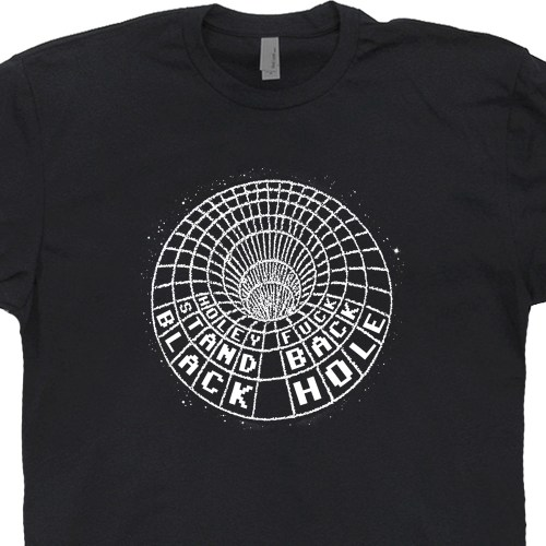 small resolution of black hole t shirt diagram funny science geek shirts astrophysics t shirt physics astronomy space pun