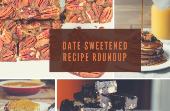date sweetened recipe round up