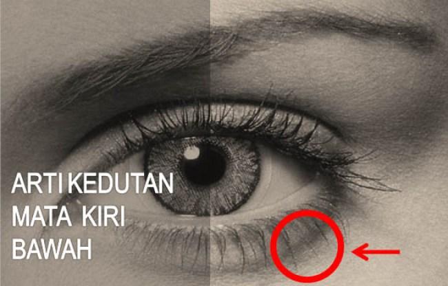 Arti Kedutan Mata Kiri Bawah Menurut Primbon