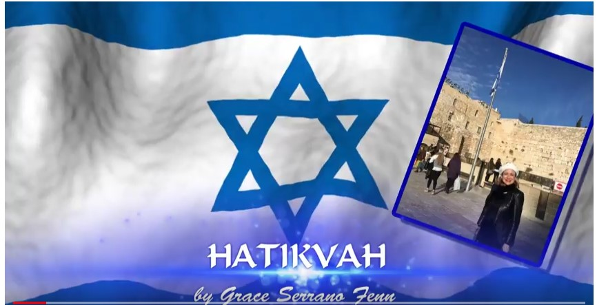 For Israel's 70th Anniversary – Hatikvah (The Hope) Sung by Grace Serrano Fenn