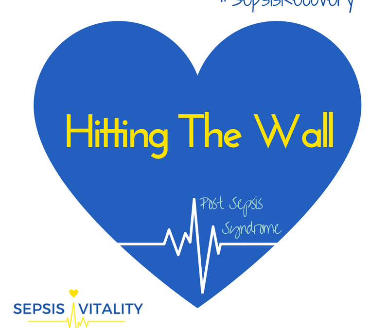 Hitting The Wall – Post Sepsis Syndrome