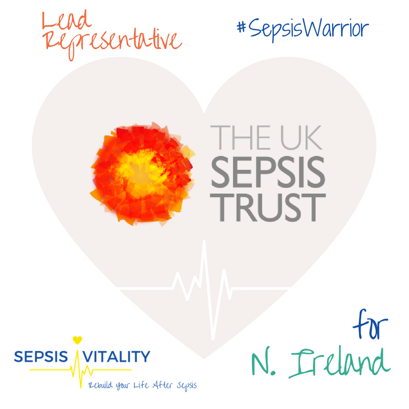 I'm The N. Ireland Lead Representative For The UK Sepsis Trust - Sepsis Warriors