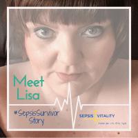 Lisa Dickenson | Sepsis Survivor Story
