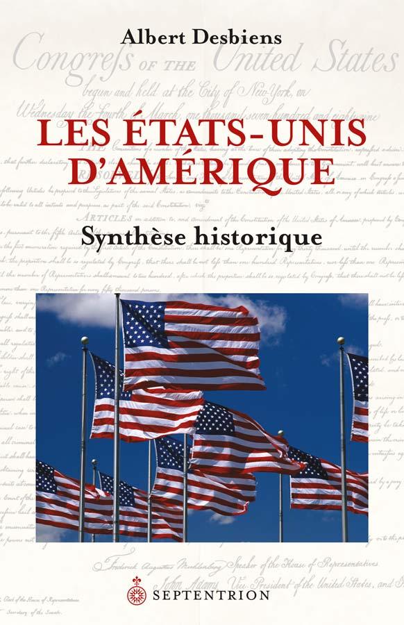 L Histoire Des Etats Unis : histoire, etats, États-Unis, D'Amérique., Synthèse, Historique, (Les), Septentrion., Référence, Histoire