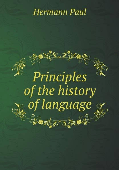 "Le livre ""Principles of the history of language"" de Hermann Paul"