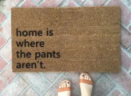 home-is-where-the-pants-arent-doormat-ten-cute-and-sassy-doormat-ideas