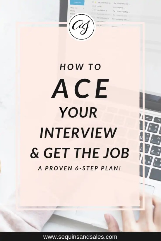 How to Ace your interview and get the job