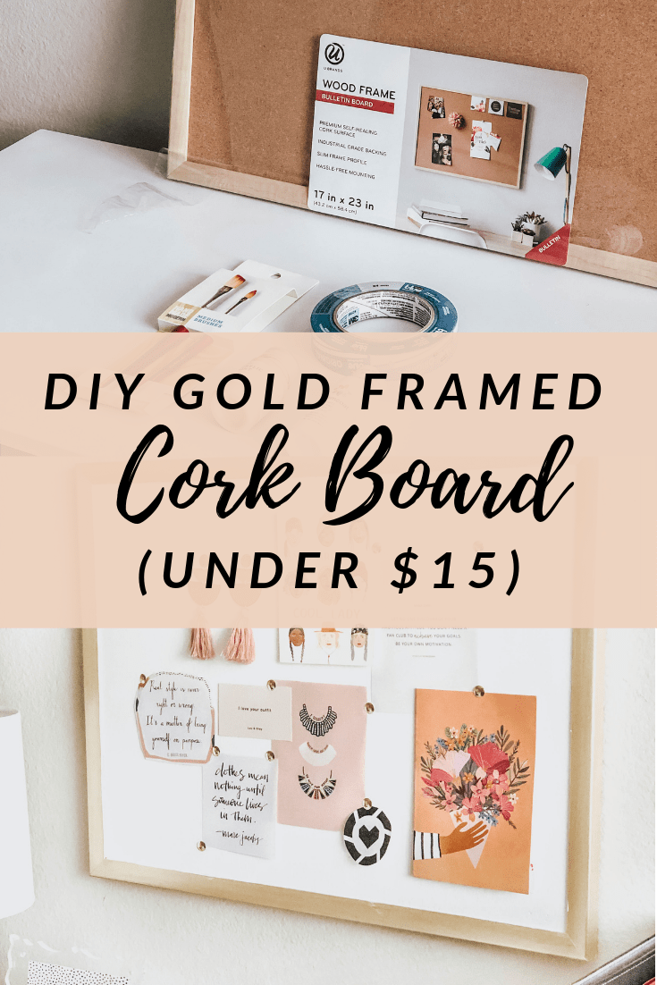DIY Gold Framed Cork Board