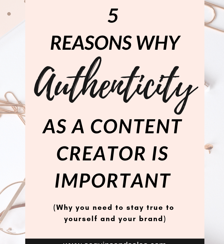 Why Transparency and Authenticity As a Content Creator Are Important