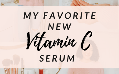 My Favorite New Vitamin C Serum