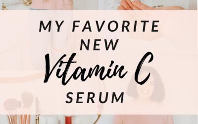 My Favorite New Vitamin C Serum