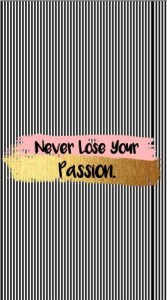 never lose your passion jpeg