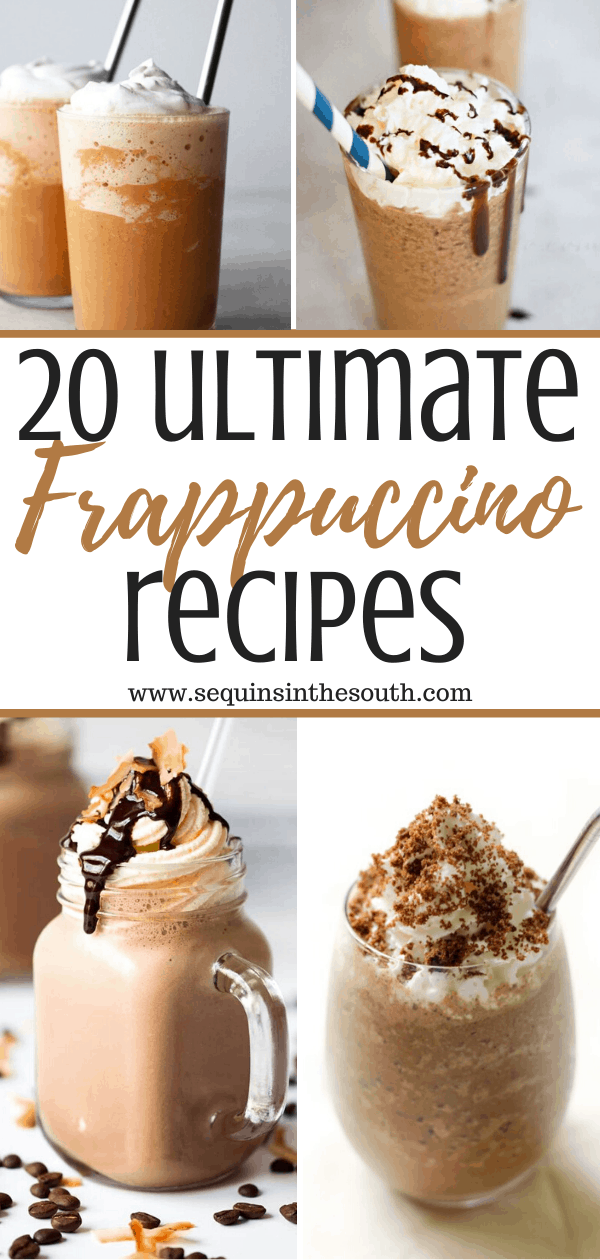 A collage of frappucino drinks in glasses with title text reading 20 ultimate frappuccino recipes
