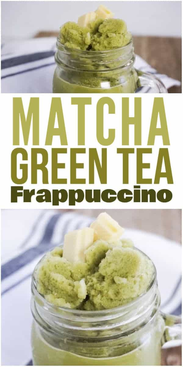 photo collage of matcha frappuccino in a mason jar mug with text which reads matcha green tea frappuccino