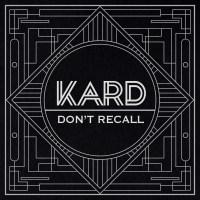 [Easy Lyrics] K.A.R.D – Don't Recall