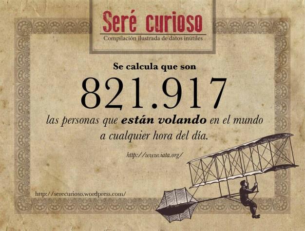 Se calcula que son 821.917 las personas que están volando a cualquier hora del día.