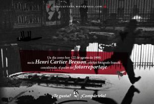 22 de agosto de 1908: nacía Henri Cartier Bresson, célebre fotógrafo francés considerado el padre del fotorreportaje.