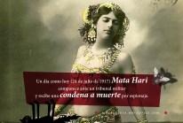 24 de julio de 1917 Mata Hari comparece ante un tribunal militar y recibe una condena a muerte por espionaje.