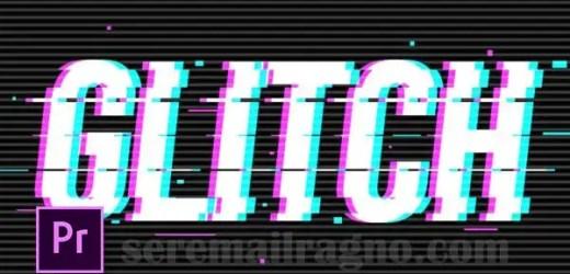 Effetti Glitch per Adobe Premiere Pro