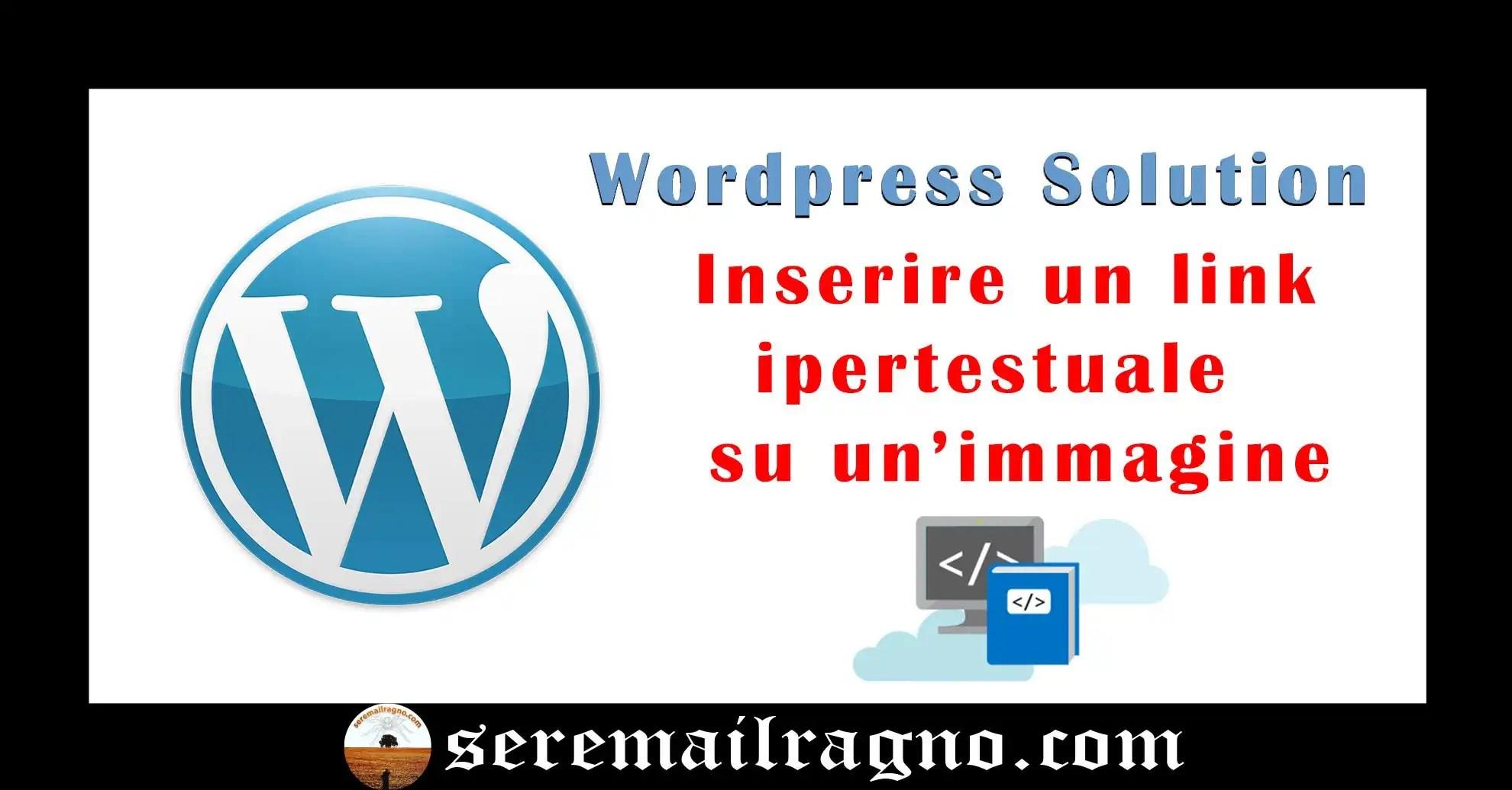 Inserire un link ipertestuale su un'immagine in WordPress