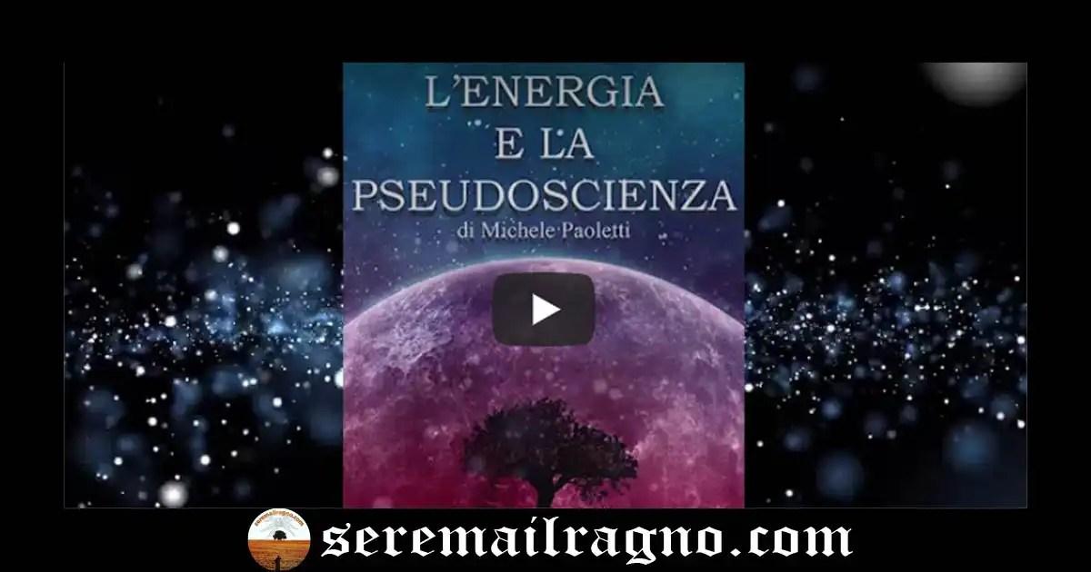 Capitolo 1°: L'energia e la pseudoscienza