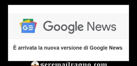 Google News e Google Play Edicola si rinnovano in un'unica app