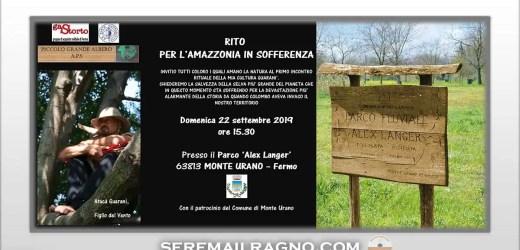 Rito per l'Amazzonia in sofferenza – Al Parco Alex Langer di Monte Urano
