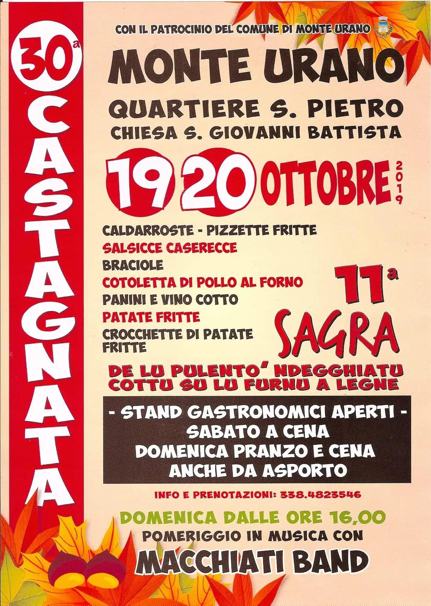 Sabato 19 e Domenica 20 Ottobre 2019 – 30° Castagnata e 11° Sagra de lu pulentò ndegghiatu