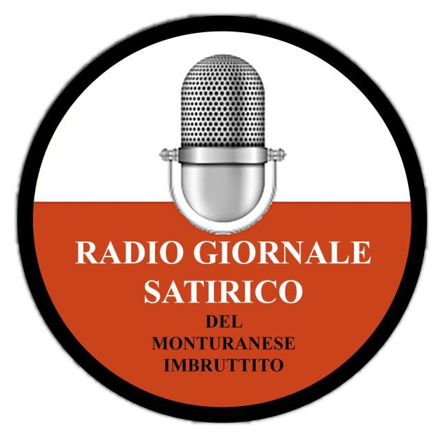 Radio Giornale Satirico – Il monturanese imbruttito