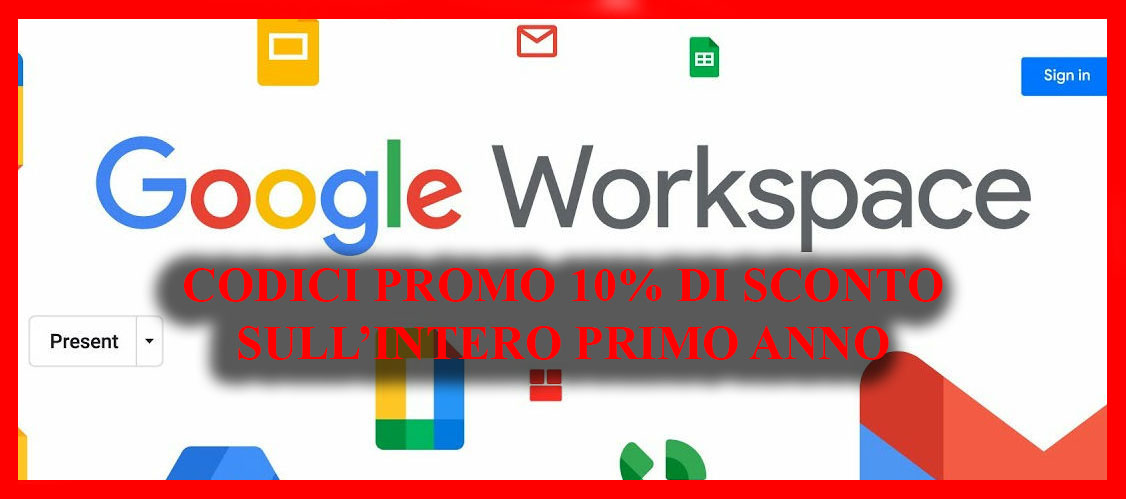 Codici Promozionali Google Workspace – Sconto del 10 % sull'intero anno