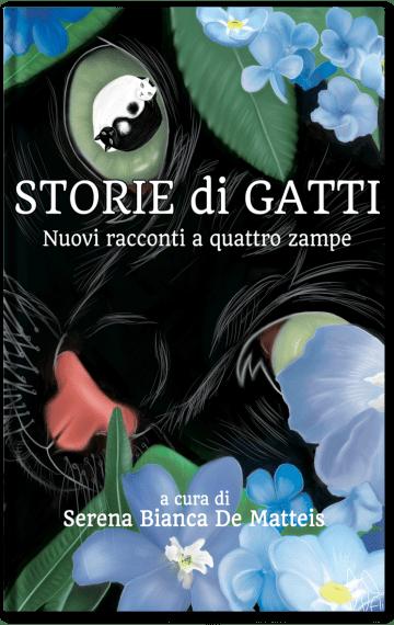 Nuovi racconti a quattro zampe: Storie di Gatti