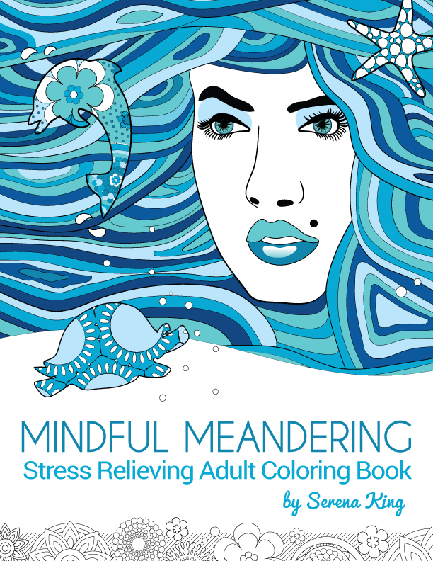 Mindful Meandering Stress Relieving Adult Coloring Book