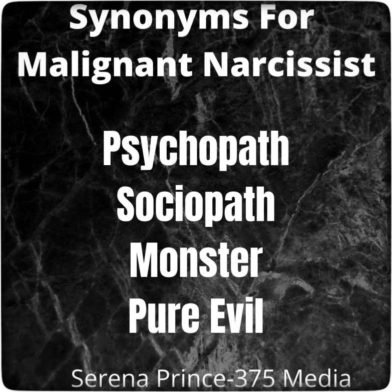alt=Synonyms for malignant narcissist psychopath sociopath monster pure evil