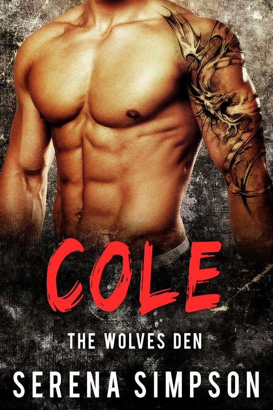 Cole: The wolves Den