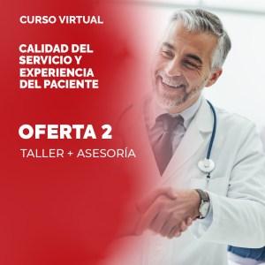 OFERTA 2: Taller Calidad del Servicio y Experiencia del Paciente + ASESORÍA