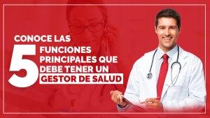 5-funciones-de-un-gestor-de-salud