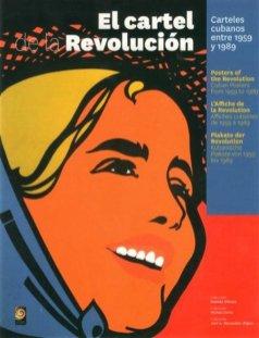 El Cartel de la Revolución, ediciones Polymita 2018.