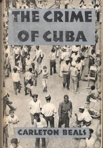 Crime of Cuba, Carleton Beals 1933, photos de Walker Evans