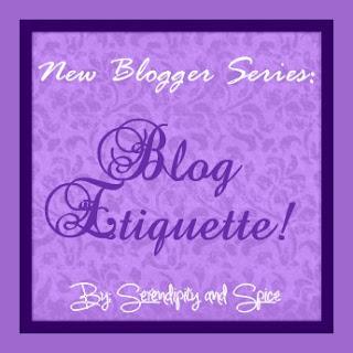 New Blogger Series – Week 3 – Etiquette