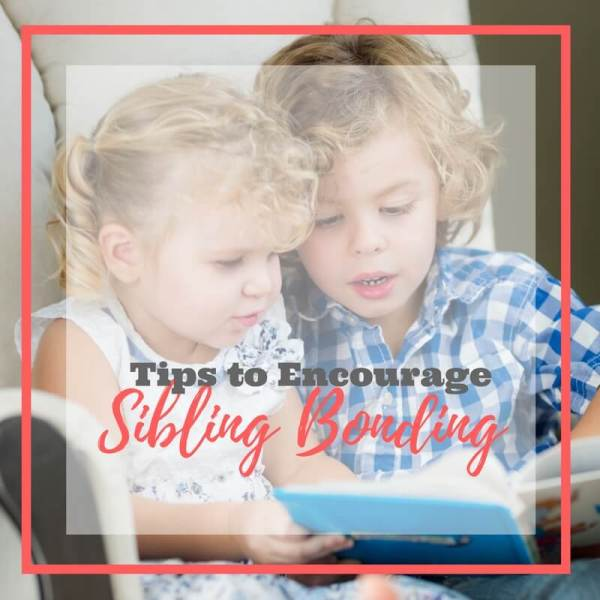 Create Strong Sibling Bonds