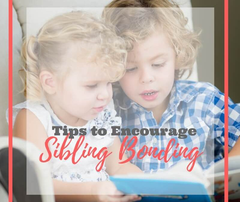 How to Create Strong Sibling Bonds