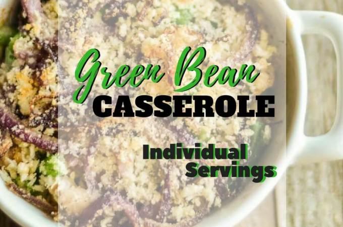 Green Bean Casserole - individual serving