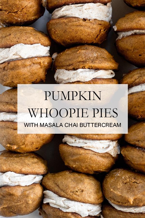 Pumpkin Whoopie Pies with Masala Chai Buttercream | Serendipity by Sara Lynn