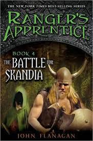 Ranger's Apprentice: The Battle for Skandia (Book 4) by John Flanagan