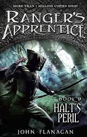 Ranger's Apprentice: Halt's Peril (Book 9) By: John Flanagan
