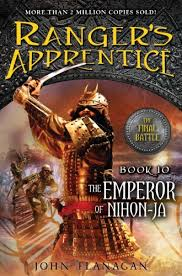 Ranger's Apprentice: Emperor of Nihon-ja (Book 10) By: John Flanagan