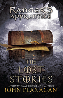 Ranger's Apprentice: The Lost Stories (Book 11) By: John Flanagan