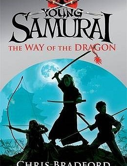 Young Samurai: Way of the Dragon    By - Chris Bradfrord
