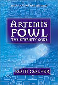 Artemis Fowl #3: The Eternity Code by Eoin Colfer