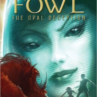 Artemis Fowl #4: The Opal Deception by Eoin Colfer